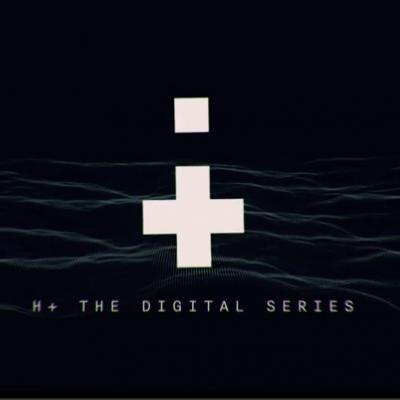 Īsais metrs: sci-fi web-serials H+ no Brajena Singera